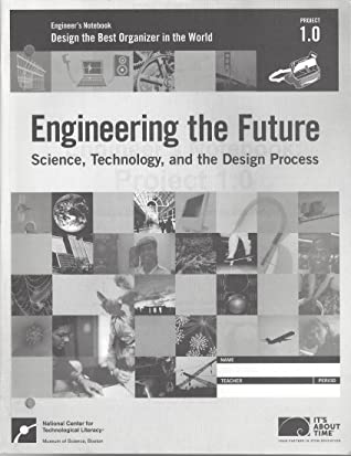 Engineer's Notebook: Project 1.0: Science, Technology and the Design Process: Design the Best Organizer in the World