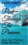 Peril Through The Panama: Book Two: The Cozy Cruise Mysteries