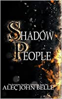 Shadow People (The Forbidden Darkness Chronicles Book 2)