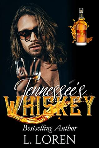 Tennessee's Whiskey (The Whiskey Collection Book, #1)