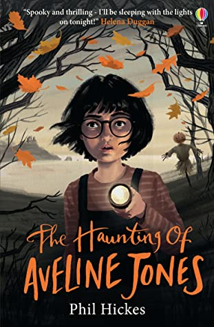 The Haunting of Aveline Jones by Phil Hickes