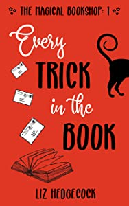 Every Trick In The Book (Magical Bookshop, #1)
