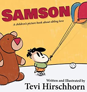 Samson: A children's picture book about sibling love