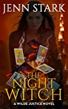 The Night Witch (Wilde Justice, #6)