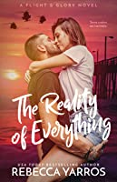 The Reality of Everything (Flight & Glory #5)