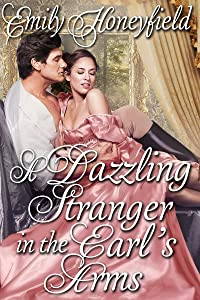 A Dazzling Stranger in the Earl's Arm