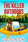 The Killer Outdoors (A Southwest Exposure Mystery, #1)