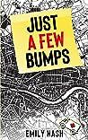 Just a Few Bumps