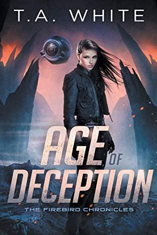 Age of Deception by T.A. White migliori libri di fantascienza 2020