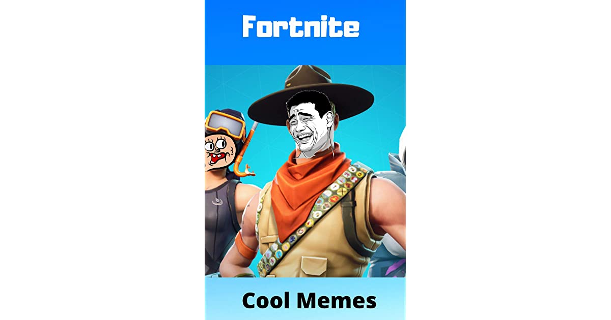 FUNNY FORTNITE MEMES EVER 2020 LOCK DOWN EDITION