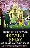 Oranges and Lemons (Bryant & May: Peculiar Crimes Unit, #17)
