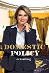 Domestic Policy (By Design, #13)