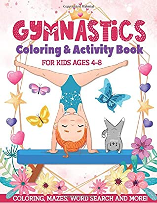 Gymnastics Coloring & Activity Book for Kids Ages 4-8: Coloring, Mazes, Word Search and More! by Melinda Davis