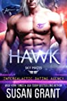 Hawk (Intergalactic Dating Agency / Sky Mates, #1)