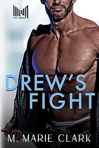 Drew's Fight