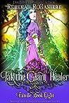 Jak the Giant Healer (Fairelle Book 8)