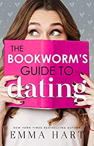 The Bookworm's Guide to Dating (The Bookworm's Guide, #1)