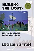 Blessing the Boats: New and Selected Poems 1988-2000 (American Poets Continuum Book 59)