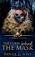 The Curse Behind The Mask (Dirty Heroes Collection)