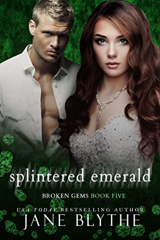 Splintered Emerald (Broken Gems, #5)