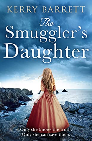 The Smuggler's Daughter: Heartwrenching and gripping historical fiction with a mystery to uncover
