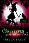 Preserves & Premonitions (Southern Charms Cozy Mystery #7)