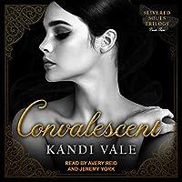 Convalescent (Slivered Souls, #2)