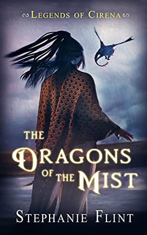 Front cover of The Dragons of the Mist by Stephanie Flint