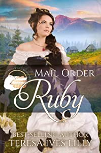 Mail Order Ruby (Widows, Brides, and Secret Babies #19)