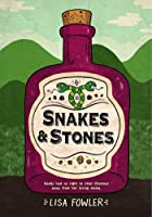 Snakes and Stones