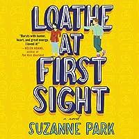Loathe at First Sight: A Novel