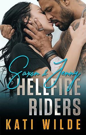 The Hellfire Riders: Saxon & Jenny (The Hellfire Riders, #1)