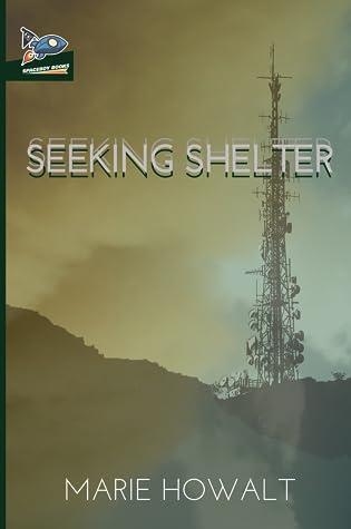 Seeking Shelter (Moonless, #2)