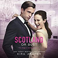 Scotland or Bust (Winning the Billionaire, #3)