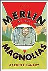 Merlin of the Magnolias