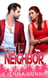 The Neighbor Wars: A Small Town, Military, Neighbors Romance (Everything For Lovers Book 3)