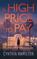 A High Price to Pay (The Madeline Dawkins Series)