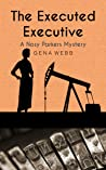 The Executed Executive (Nosy Parkers Mysteries Book 4)