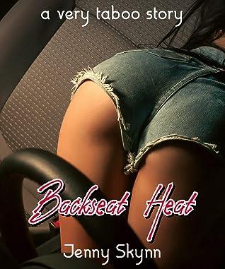 Backseat Heat: A Very Taboo Story
