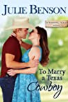 To Marry a Texas Cowboy (Wishing, Texas, #4)