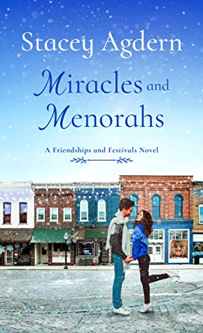 Miracles and Menorahs (Friendships and Festivals, #1)
