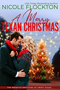 A Merry Texan Christmas (Prentice Brothers of Sweet Ridge, #3)