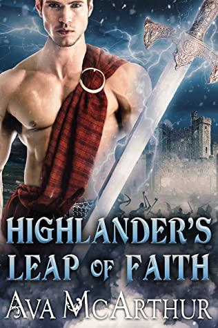 Highlander's Leap Of Faith: A Scottish Medieval Historical Romance