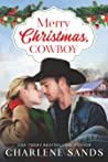 Merry Christmas, Cowboy (Home to Texas, #2)