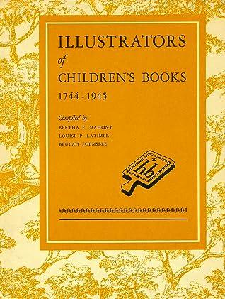 Illustrators of Children's Books, 1744-1945
