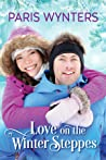 Love on the Winter Steppes by Paris Wynters