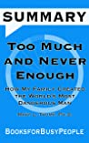 SUMMARY of Too Much and Never Enough: How My Family Created the World's Most Dangerous Man by Mary L. Trump, Ph.D