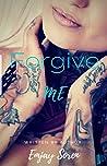 Forgive Me: Book Two of TAT (TAT: A Rocker Romance 2)