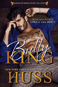 Bully King (Kings of High Court College, #1)