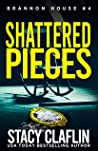 Shattered Pieces (Brannon House Book 4)